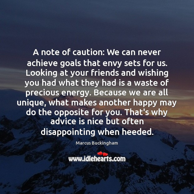 Image, A note of caution: We can never achieve goals that envy sets