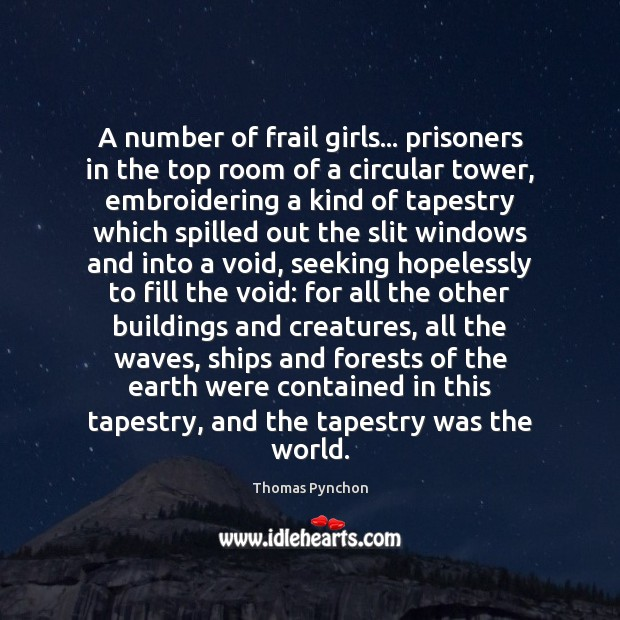 Image, A number of frail girls… prisoners in the top room of a