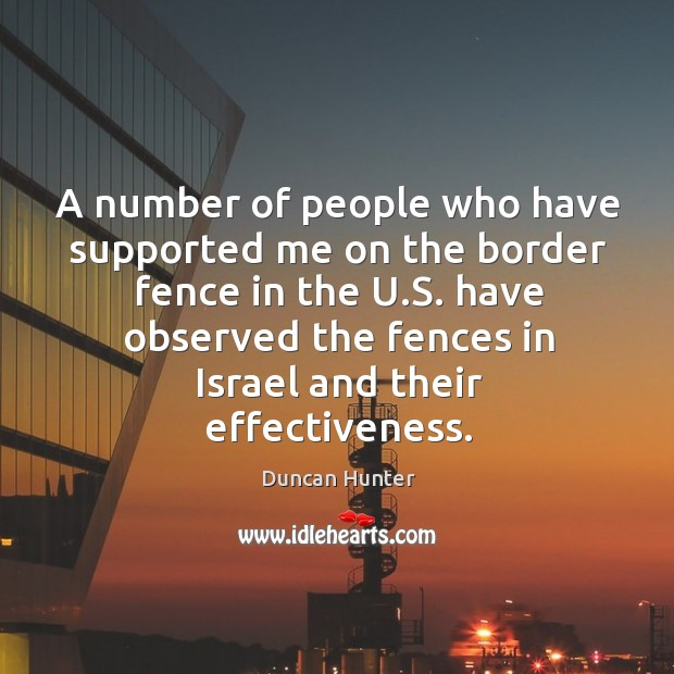 A number of people who have supported me on the border fence in the u.s. Have observed the Image