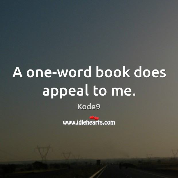 A one-word book does appeal to me. Image