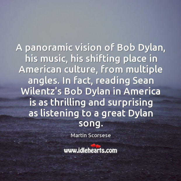 Image, A panoramic vision of Bob Dylan, his music, his shifting place in