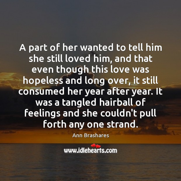 A part of her wanted to tell him she still loved him, Image
