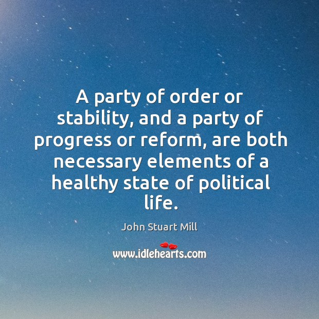 Image, A party of order or stability, and a party of progress or reform