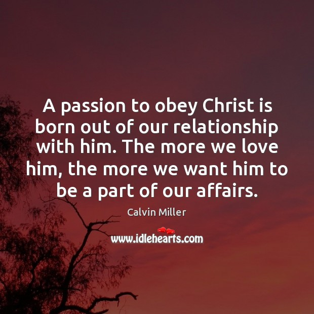 Image, A passion to obey Christ is born out of our relationship with
