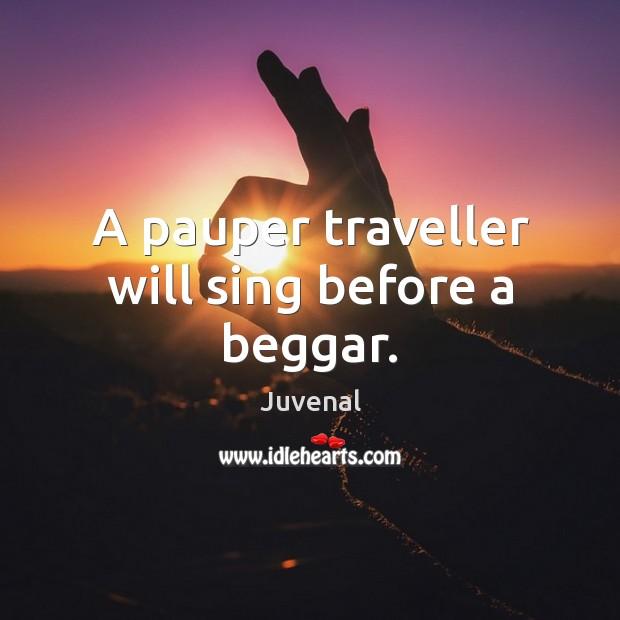 Image, A pauper traveller will sing before a beggar.