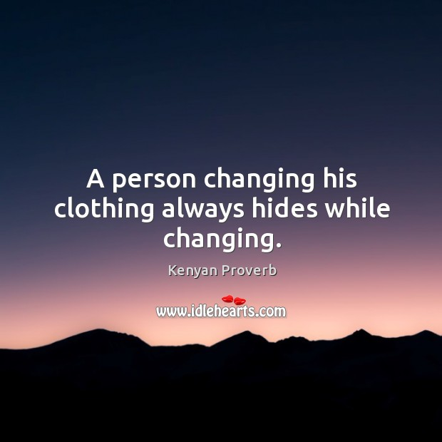 Image, A person changing his clothing always hides while changing.
