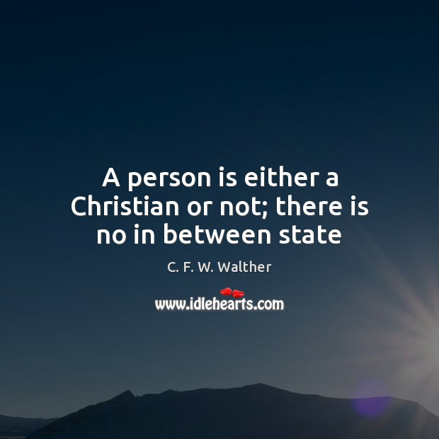 Image, A person is either a Christian or not; there is no in between state