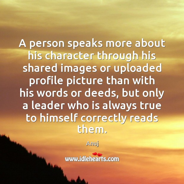 Image, A person speaks more about his character through his shared images or