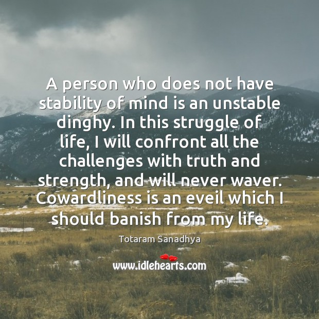 A person who does not have stability of mind is an unstable Image