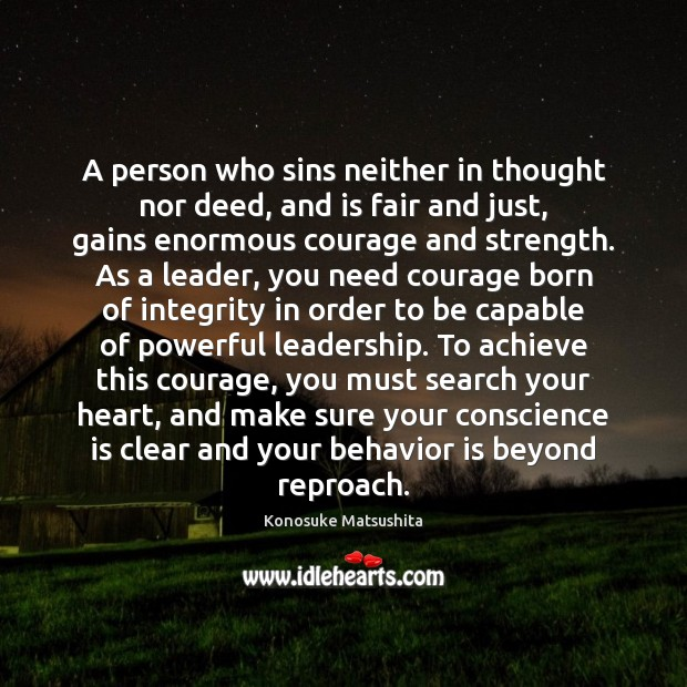A person who sins neither in thought nor deed, and is fair Behavior Quotes Image
