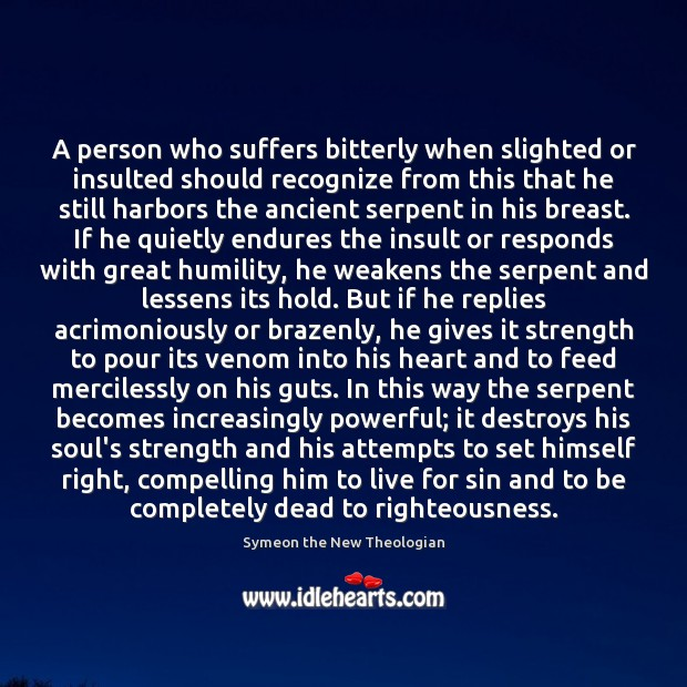 A person who suffers bitterly when slighted or insulted should recognize from Insult Quotes Image