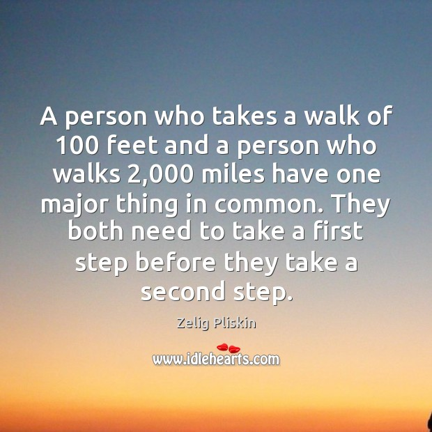 A person who takes a walk of 100 feet and a person who Image