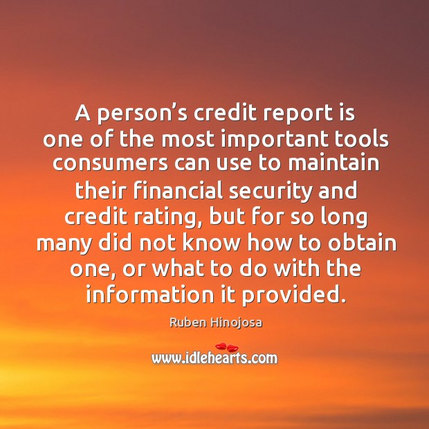 A person's credit report is one of the most important tools Image