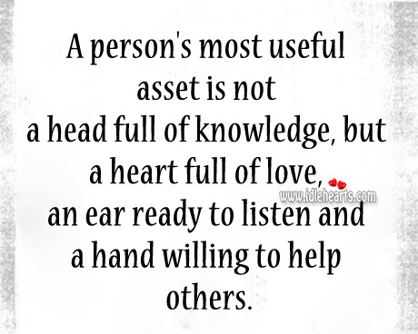 Image, Asset, Ear, Full, Hand, Head, Heart, Help, Knowledge, Listen, Love, Most, Others, Person, Ready, Useful, Willing