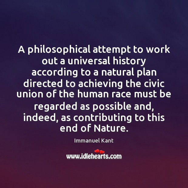 Image, A philosophical attempt to work out a universal history according to a