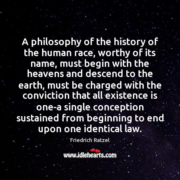 A philosophy of the history of the human race, worthy of its Earth Quotes Image