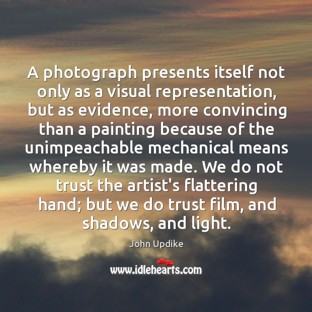 A photograph presents itself not only as a visual representation, but as Image