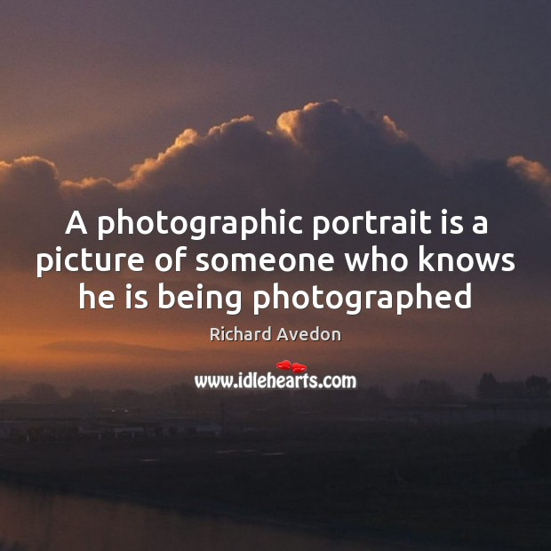 A photographic portrait is a picture of someone who knows he is being photographed Image
