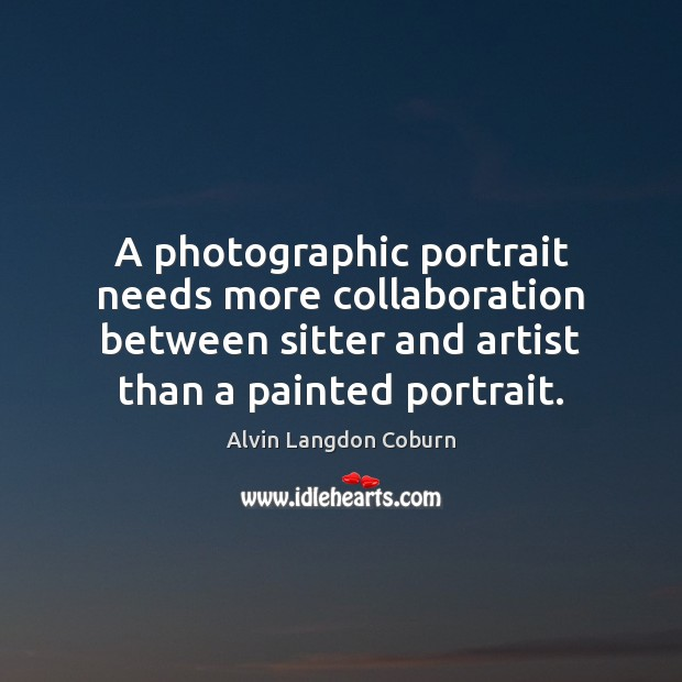 Image, A photographic portrait needs more collaboration between sitter and artist than a
