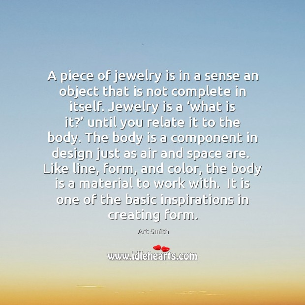 Image, A piece of jewelry is in a sense an object that is