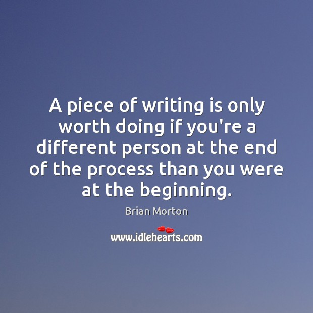 Image, A piece of writing is only worth doing if you're a different