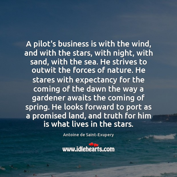 A pilot's business is with the wind, and with the stars, with Image