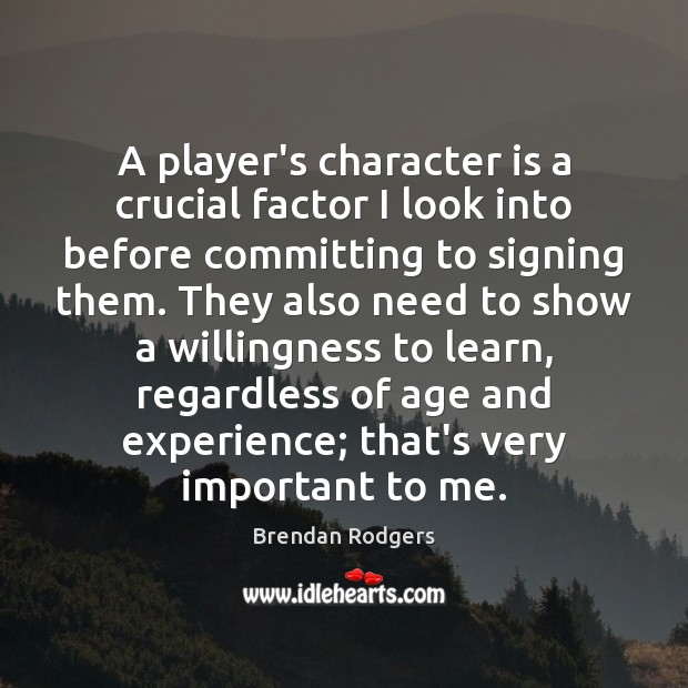 Image, A player's character is a crucial factor I look into before committing