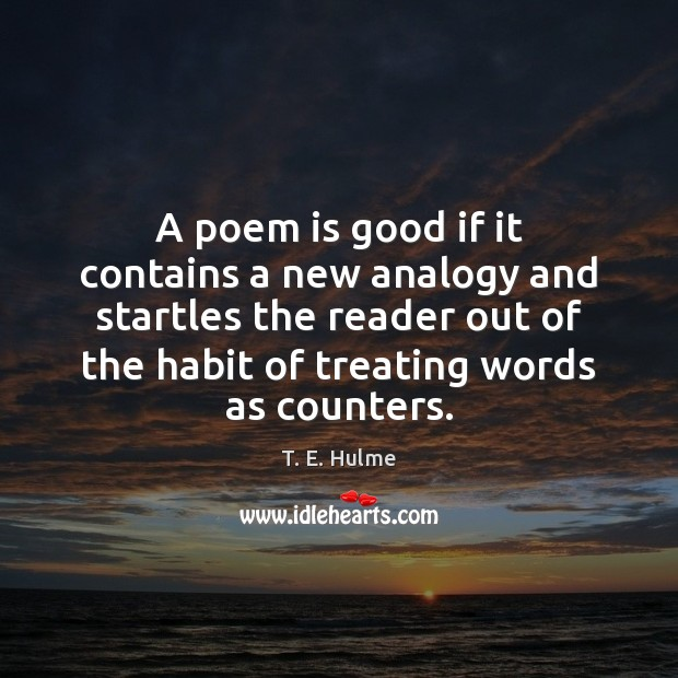 A poem is good if it contains a new analogy and startles Image