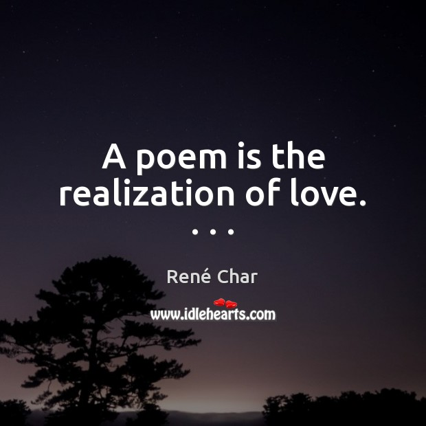 René Char Quotes Idlehearts