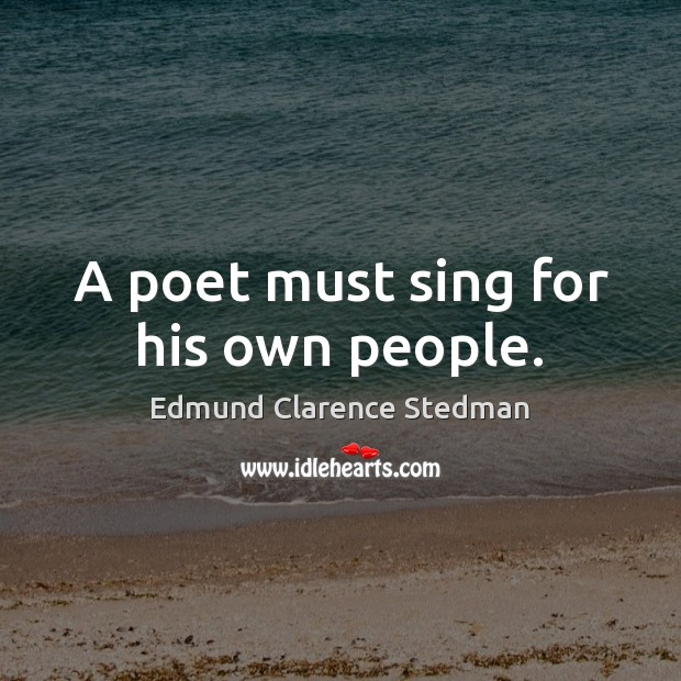 A poet must sing for his own people. Image