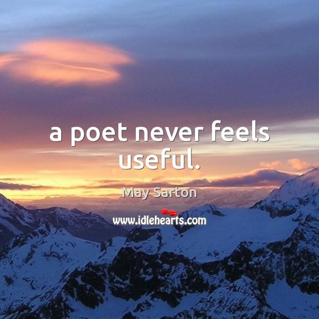 A poet never feels useful. Image