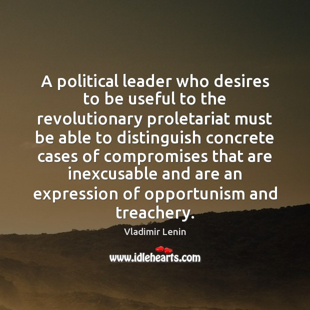 A political leader who desires to be useful to the revolutionary proletariat Image