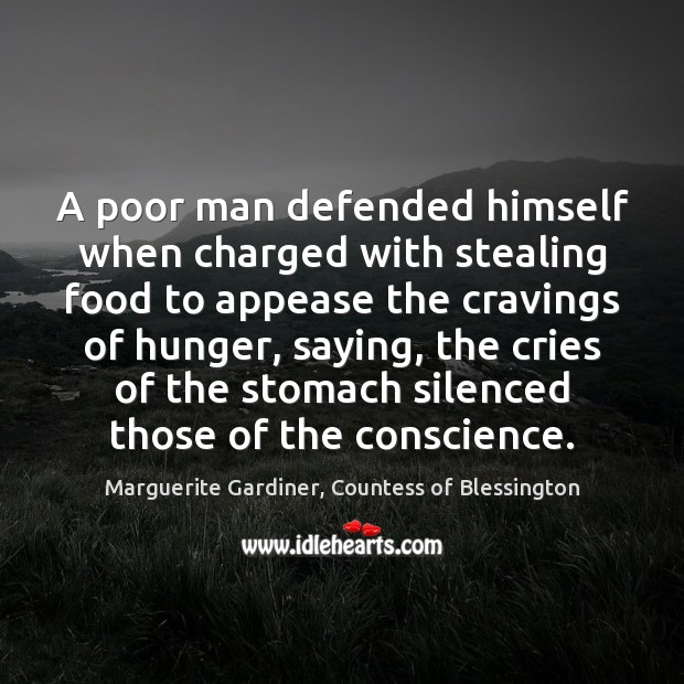 Image, A poor man defended himself when charged with stealing food to appease