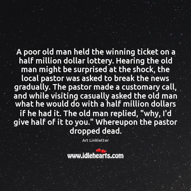 Image, A poor old man held the winning ticket on a half million