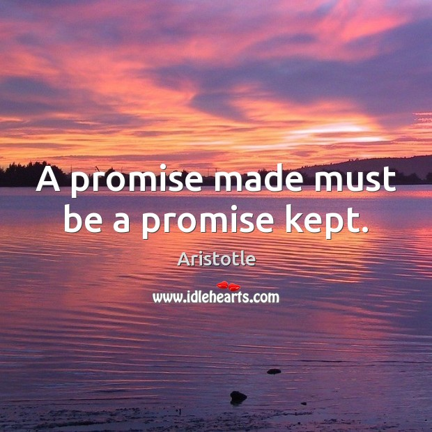 Image, A promise made must be a promise kept.