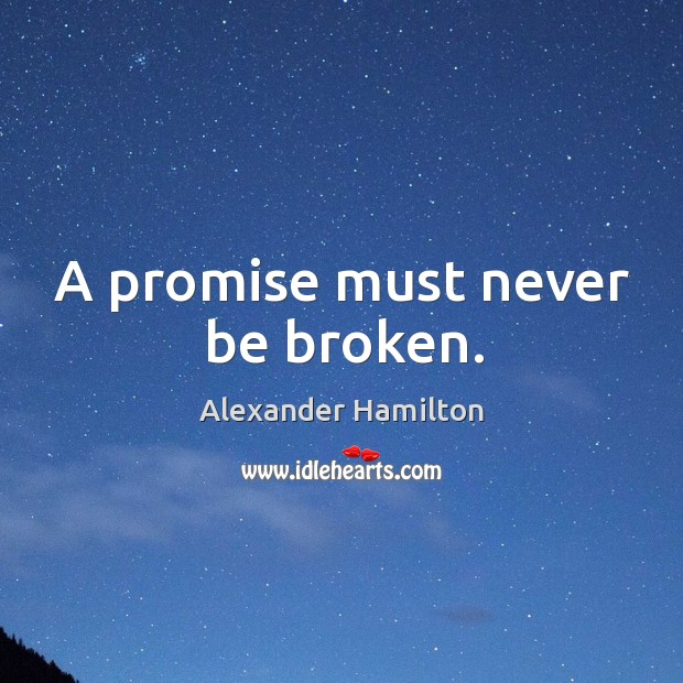 Image, A promise must never be broken.