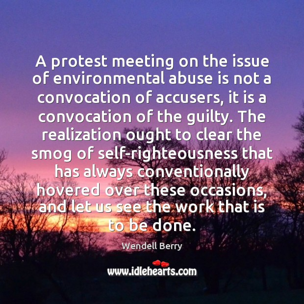 Image, A protest meeting on the issue of environmental abuse is not a