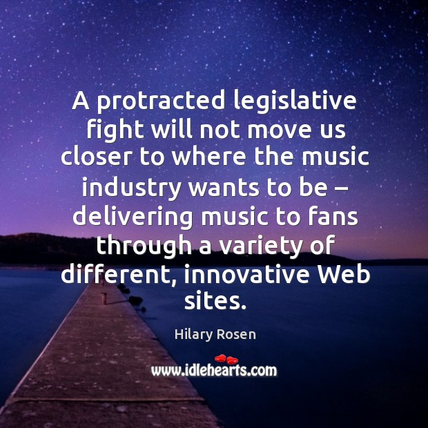 Image, A protracted legislative fight will not move us closer to where the music industry wants to be