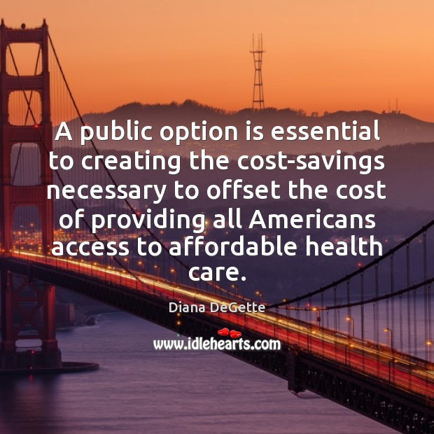 Image, A public option is essential to creating the cost-savings necessary to offset