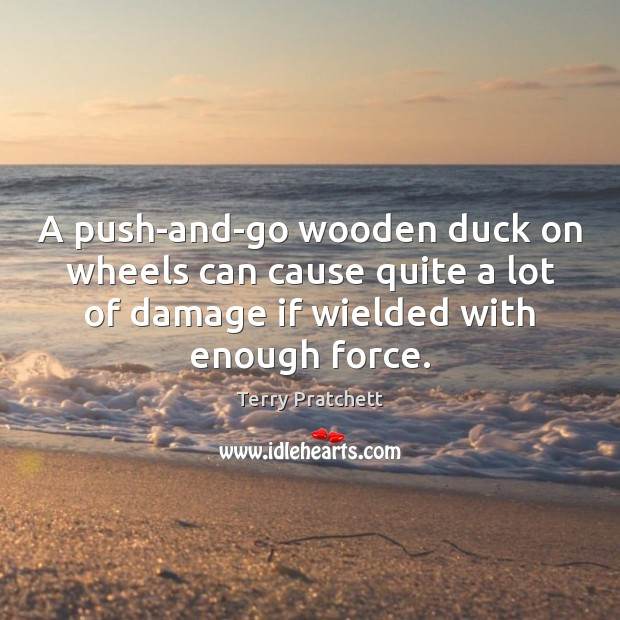 Image, A push-and-go wooden duck on wheels can cause quite a lot of