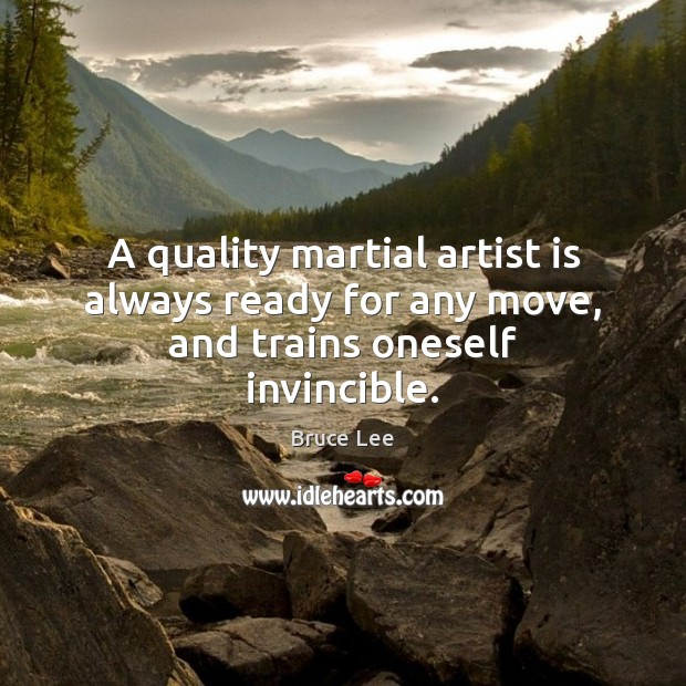 Image, A quality martial artist is always ready for any move, and trains oneself invincible.