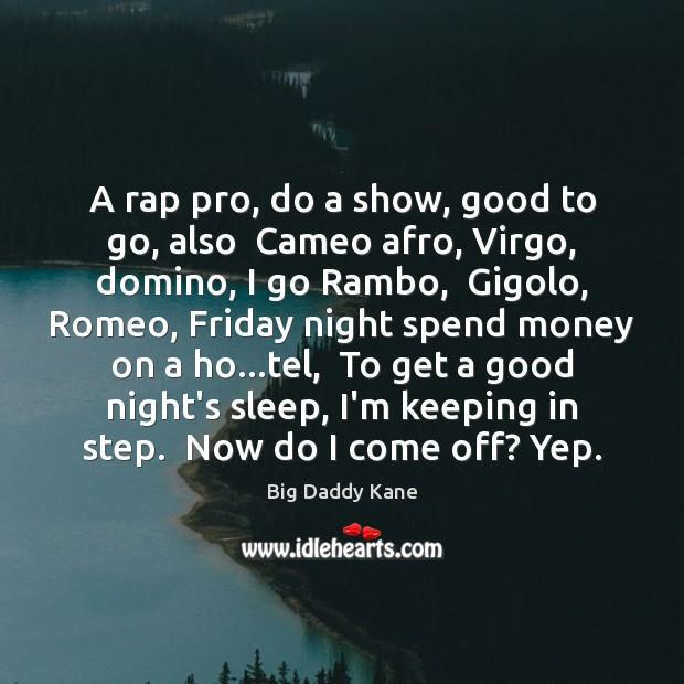 A rap pro, do a show, good to go, also  Cameo afro, Image