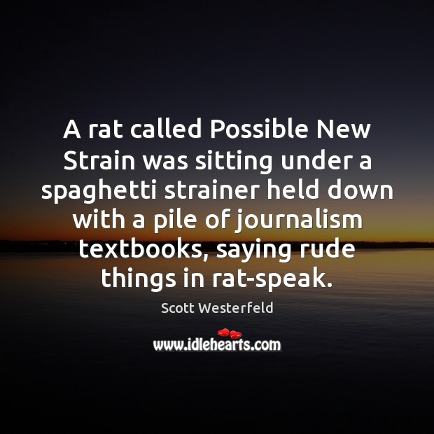A rat called Possible New Strain was sitting under a spaghetti strainer Image