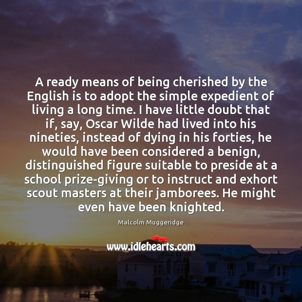 A ready means of being cherished by the English is to adopt Image