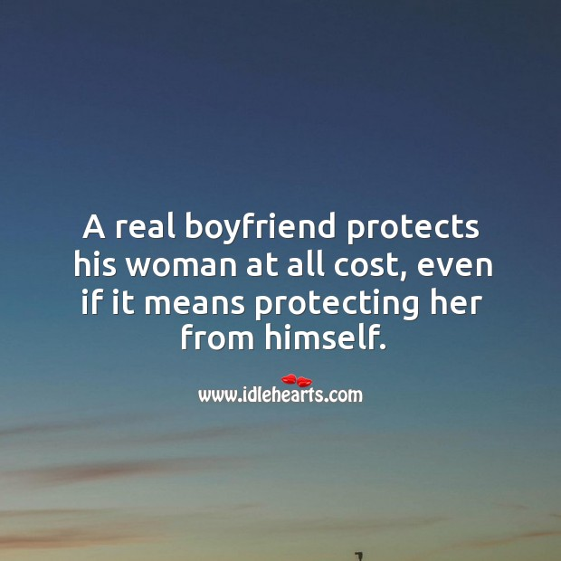A real boyfriend protects his woman at all cost. Image