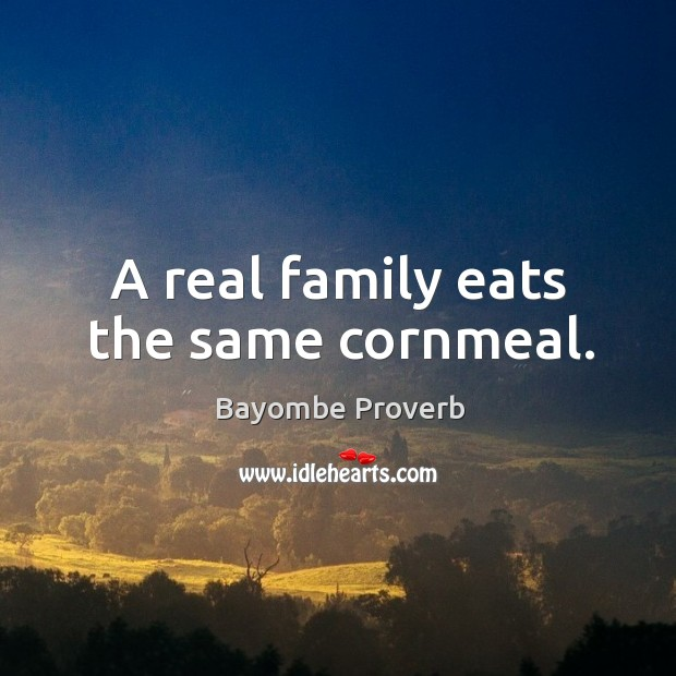 Image, A real family eats the same cornmeal.