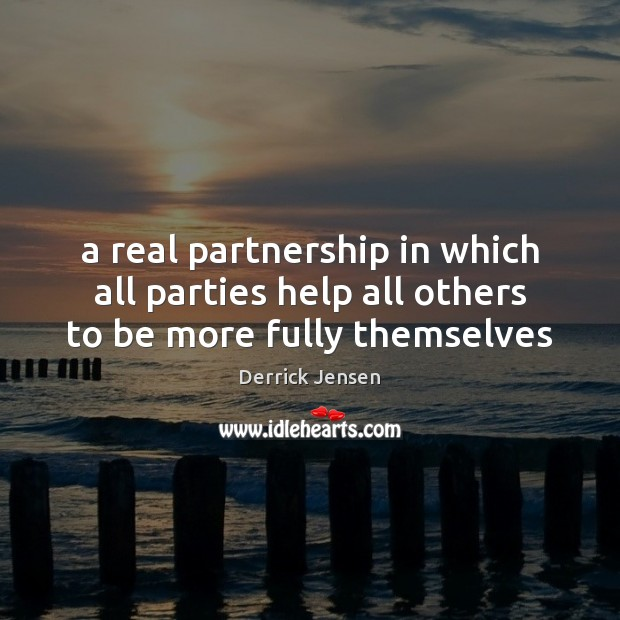 Image, A real partnership in which all parties help all others to be more fully themselves