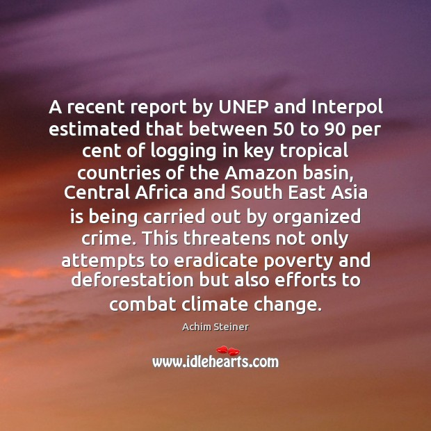 Image, A recent report by UNEP and Interpol estimated that between 50 to 90 per
