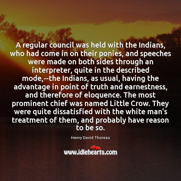 A regular council was held with the Indians, who had come in Image