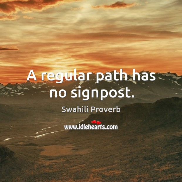 Image, A regular path has no signpost.